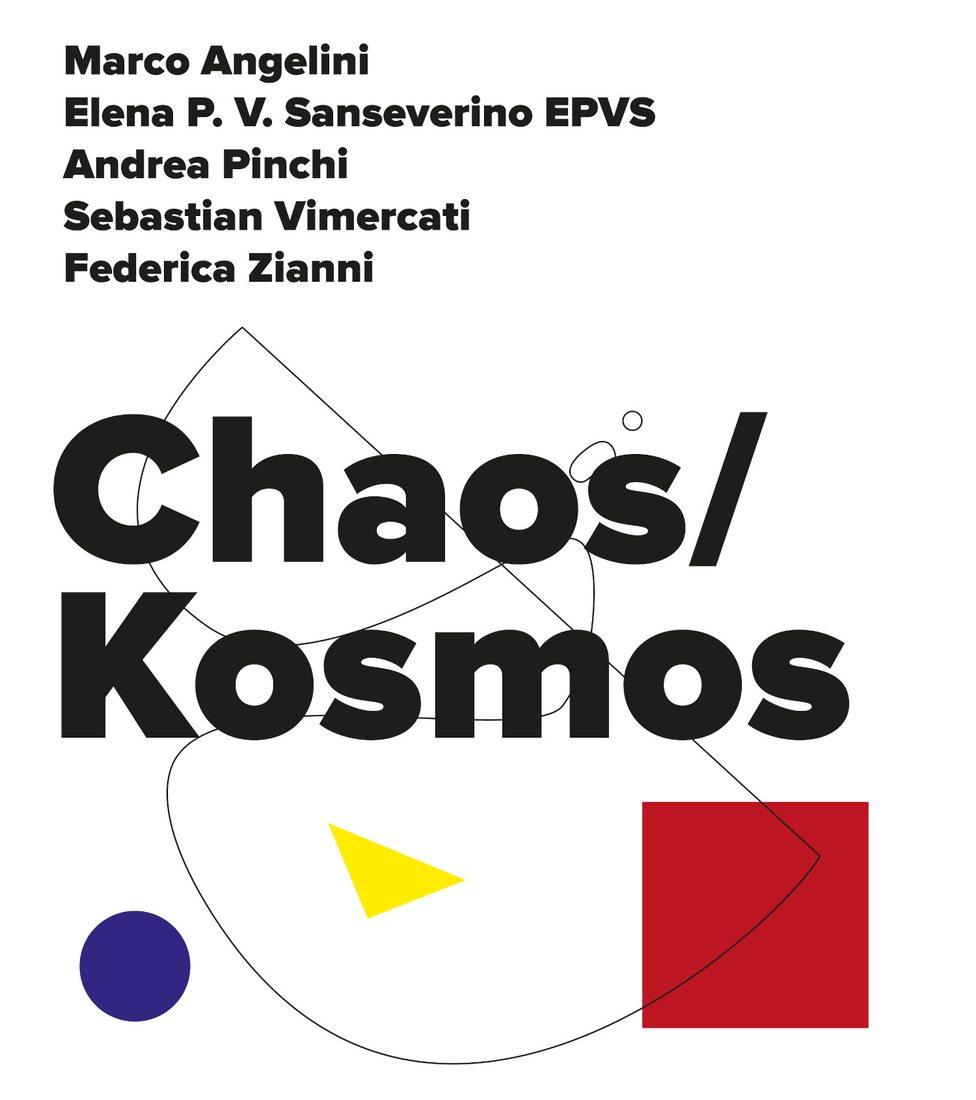 Chaos / Kosmos