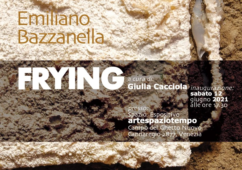 Emiliano Bazzanella. Frying