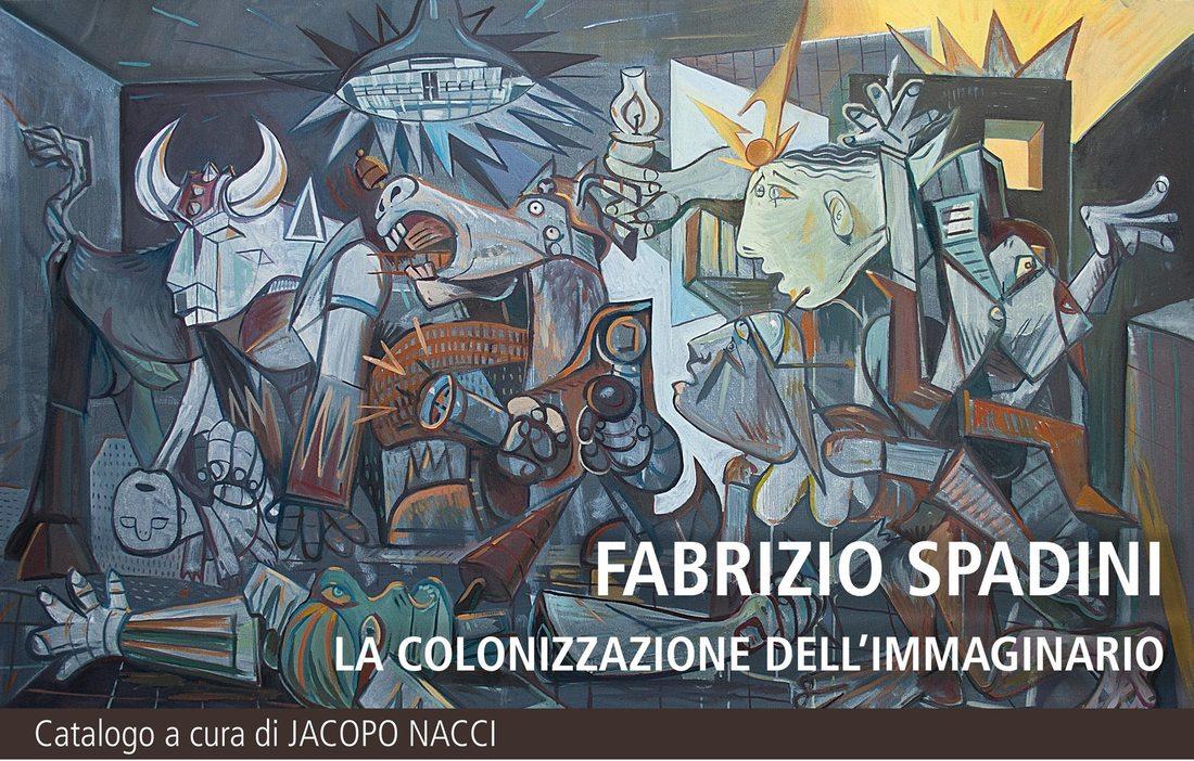Fabrizio Spadini: La Colonizzazione dell'Immaginario