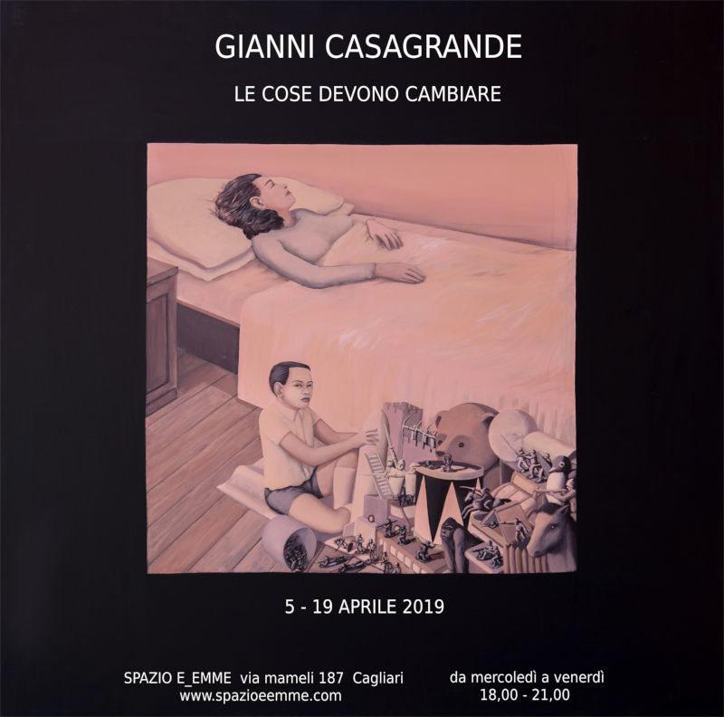 Gianni Casagrande – Le cose devono cambiare