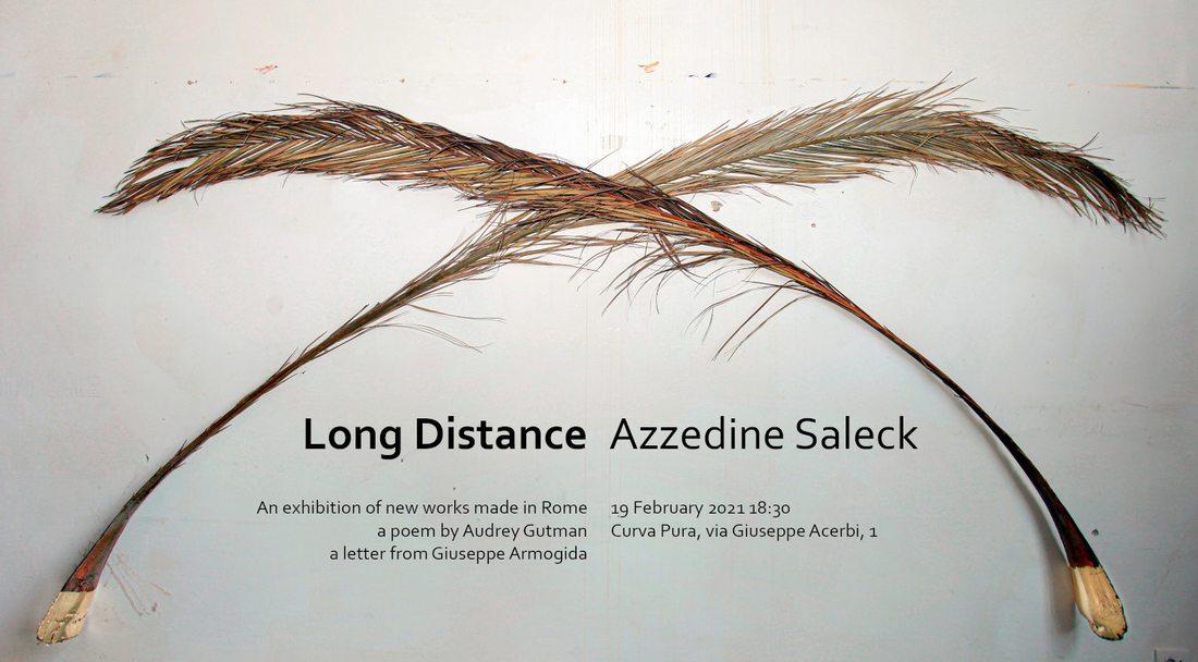 Azzedine Saleck. Long Distance