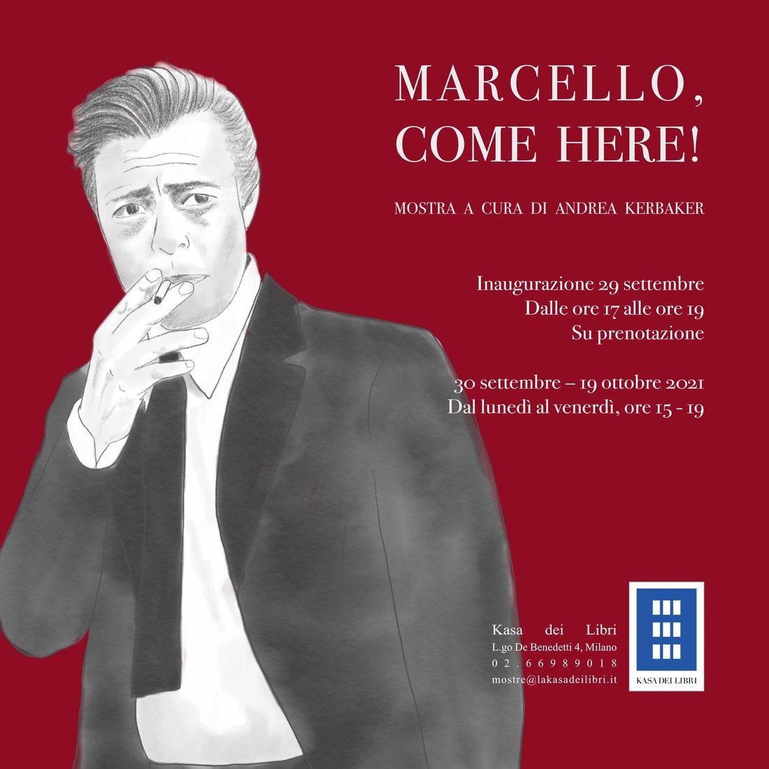 Marcello, come here!