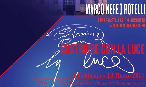 Marco Nereo Rotelli - Costruire con la Luce