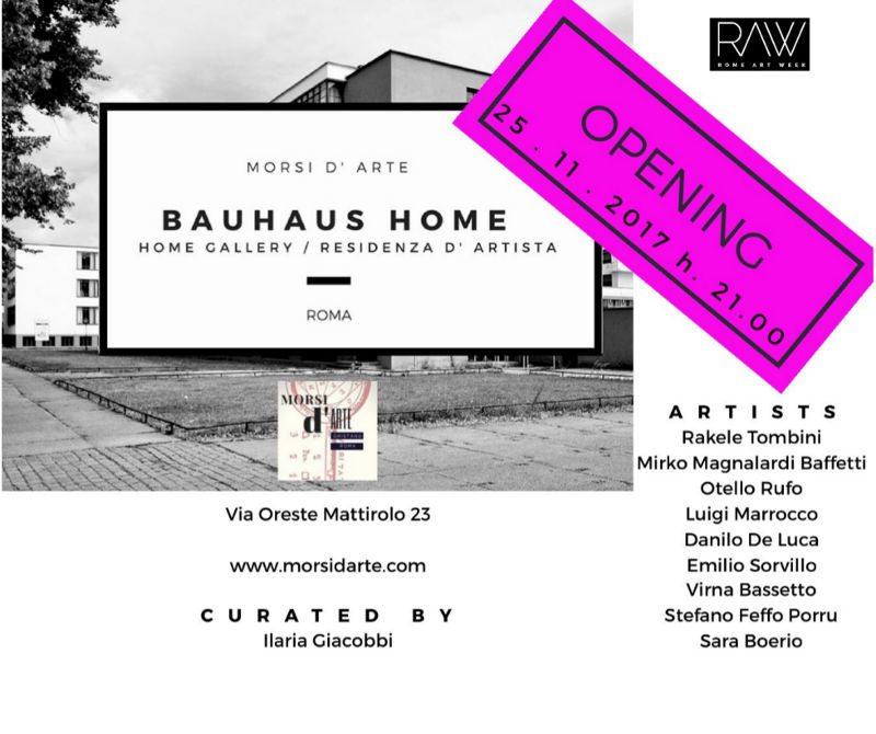 OPENING. Bauhaus Home Gallery