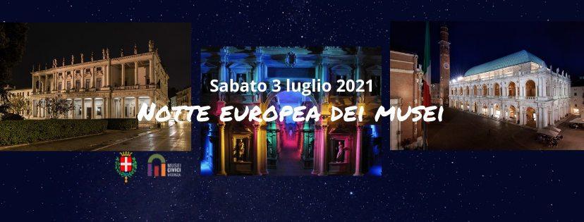 Notte Europea dei Musei 2021 - Musei Civici di Vicenza