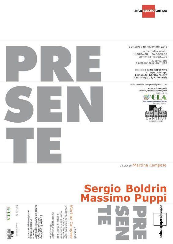 Presente -Sergio Boldrin e Massimo Puppi