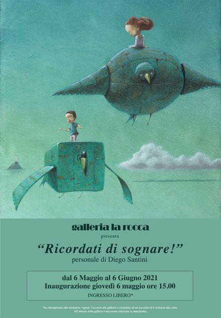 Diego Santini. Ricordati di sognare!
