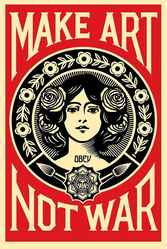 Shepard Fairey aka Obey - Make art not war