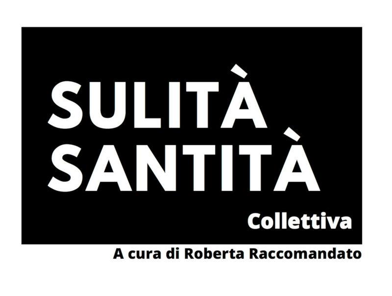 Sulità, santità - collettiva d'arte contemporanea a Trapani