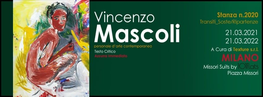 Vincenzo Mascoli. Stanza n.2020 Transiti_Soste/Ripartenze