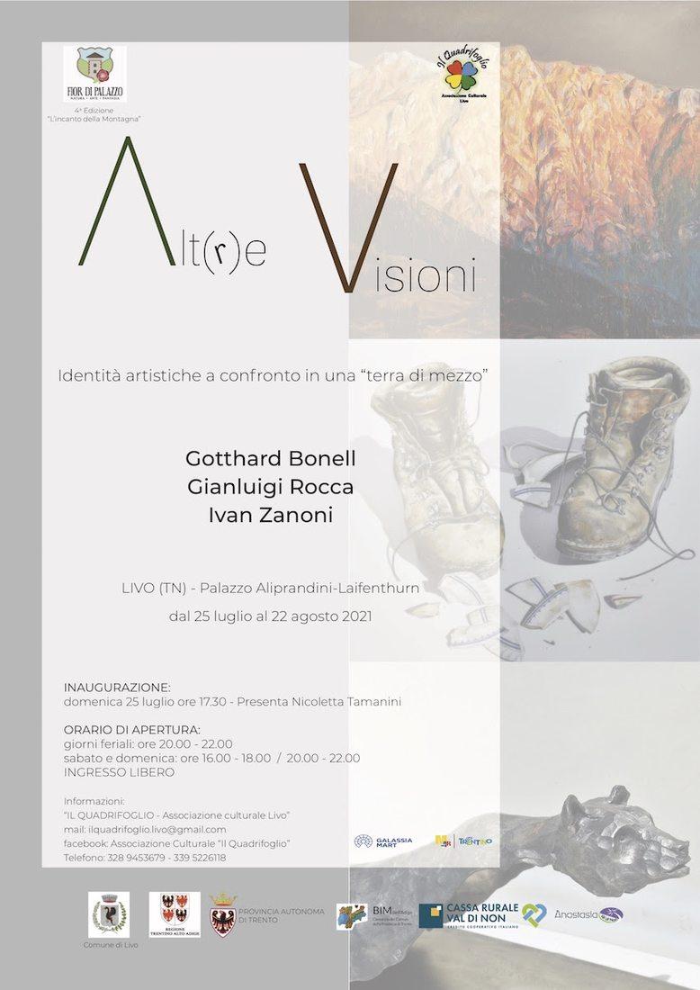 Alt(r)e Visioni - opere di Gotthard Bonell, Gianluigi Rocca e Ivan Zanoni