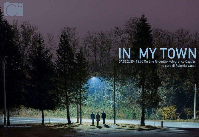 IN MY TOWN - Mostra collettiva di fotografia on-line
