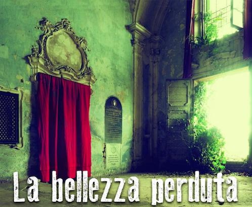 La bellezza perduta - Fotografie di Enzo Crispino