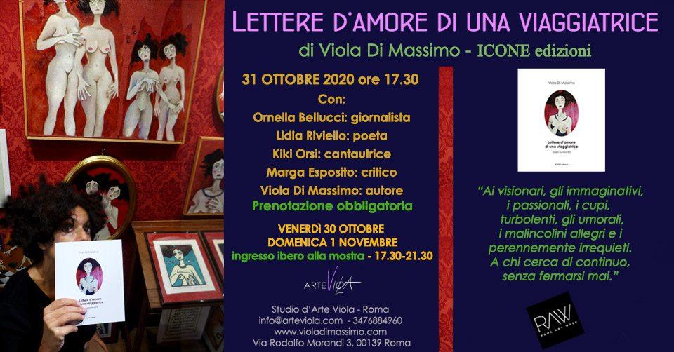 Mostra d'arte con presentazione del libro Lettere d'amore di una viaggiatrice di Viola Di Massimo