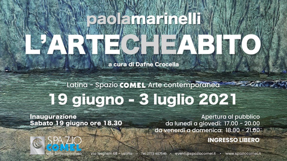Paola Marinelli. L'Arte che Abito