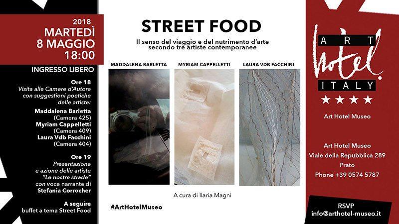 STREET FOOD - Il senso del viaggio e del nutrimento d'arte secondo tre artiste contemporanee
