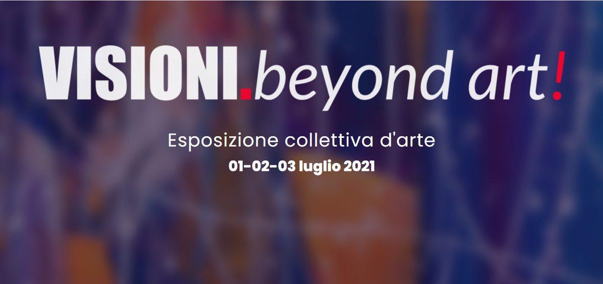 VISIONI.beyond art!