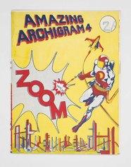 Archigram, 1964, numero 4 della rivista diretta da Peter Cook a Londra, testo a stampa, 22 × 17 cm. Milano, Collezione Italo Rota